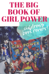 Children's Book Review of The Big Book of Girl Power
