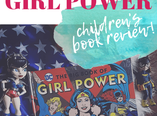 The Big Book of Girl Power Children's Book Review by Ariana Dagan