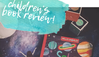 Hello World Solar System Children's Book Review by Ariana Dagan