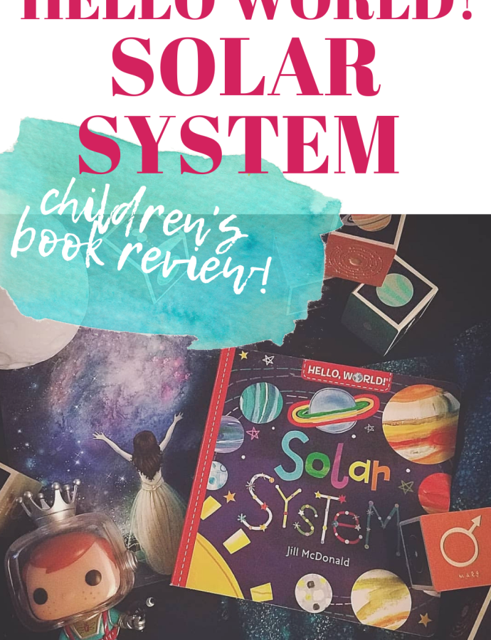 Hello World! Solar System Children's Book Review