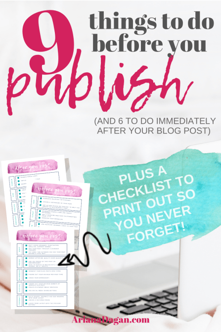 9 Things to do before you publish a blog post by ariana dagan