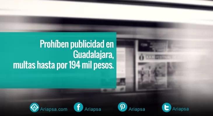 Prohíben-publicidad-en-Guadalajara,-multas-hasta-por-194-mil-pesos