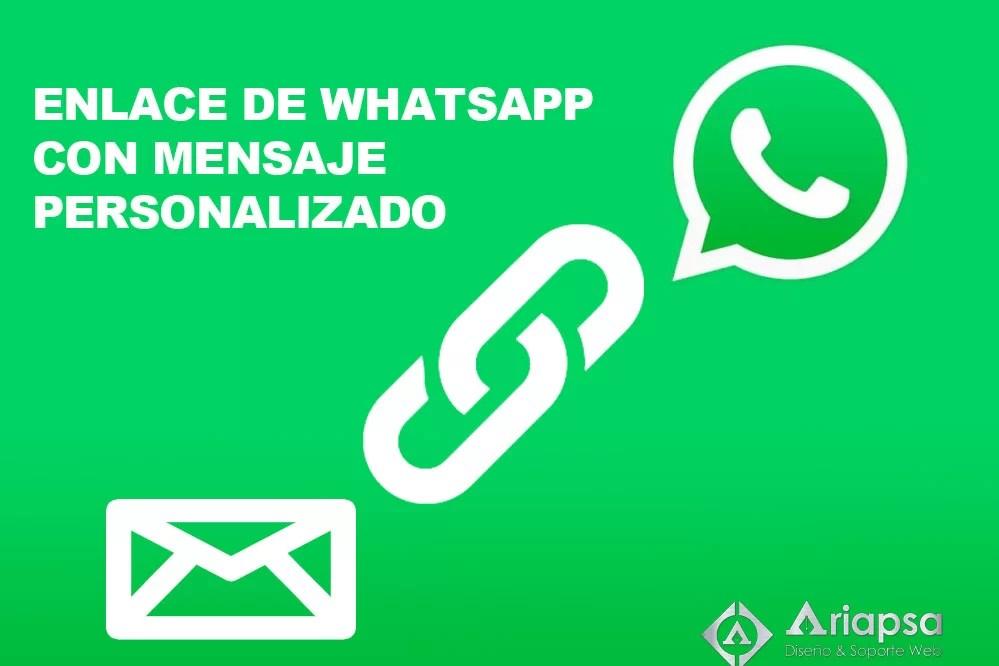 Mensaje personalizado de whatsapp