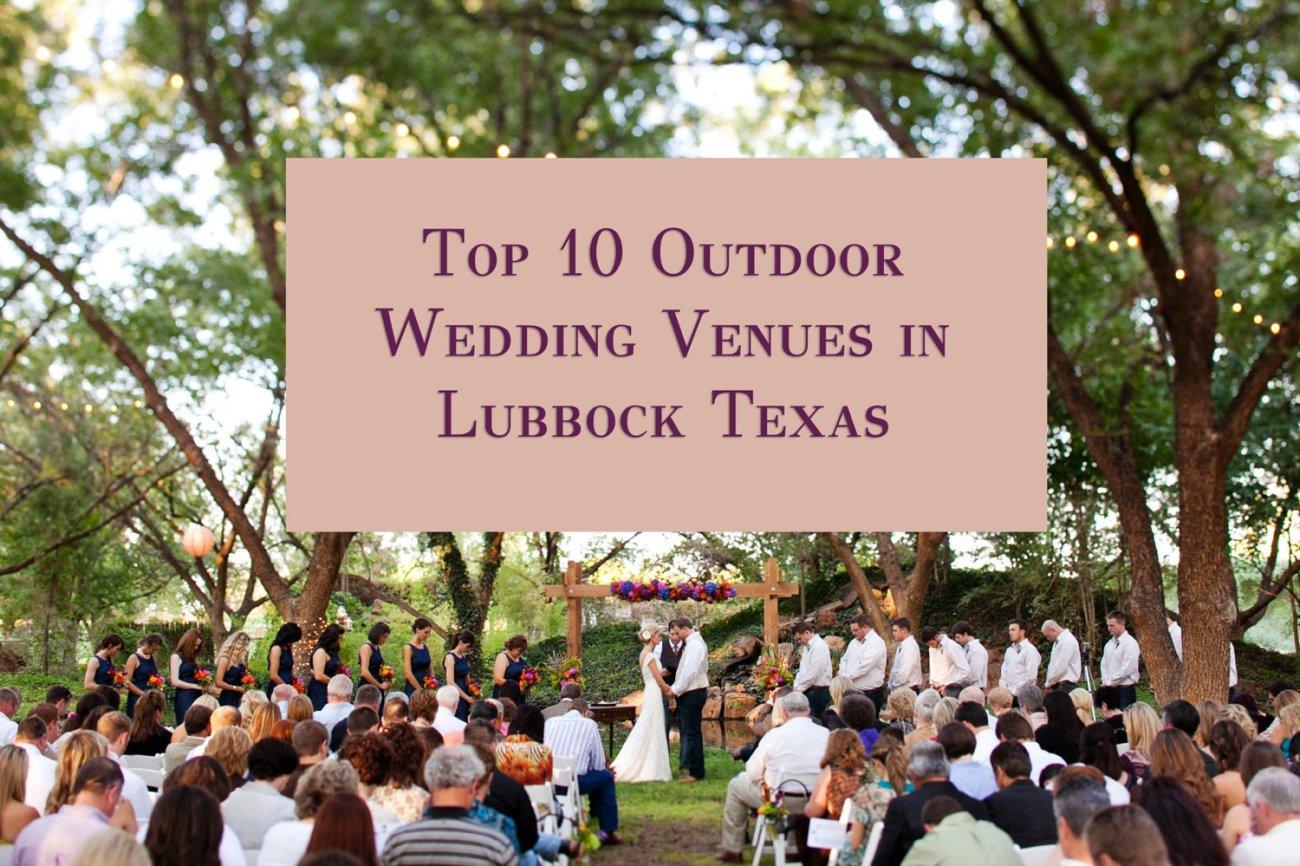 Best Outdoor Wedding Venues Lubbock Texas