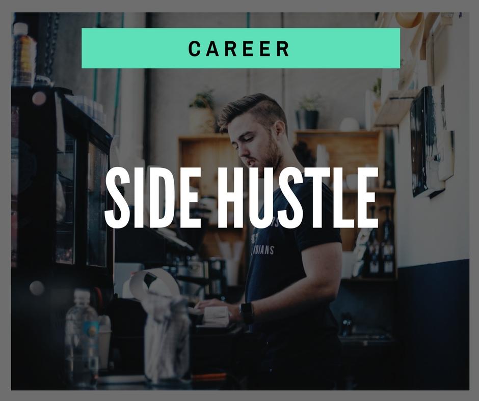 Product - Career - Side Hustle