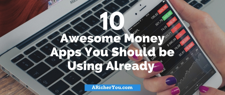 10 Awesome Money Apps You Should be Using Already