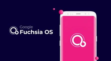 Google Fuchsia OS gelişmeleri