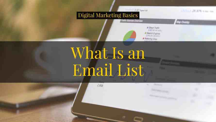 What is an email list