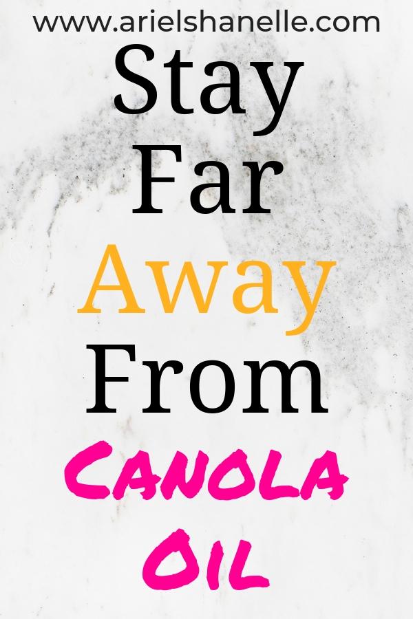 Dangerous side effects of Canola Oil