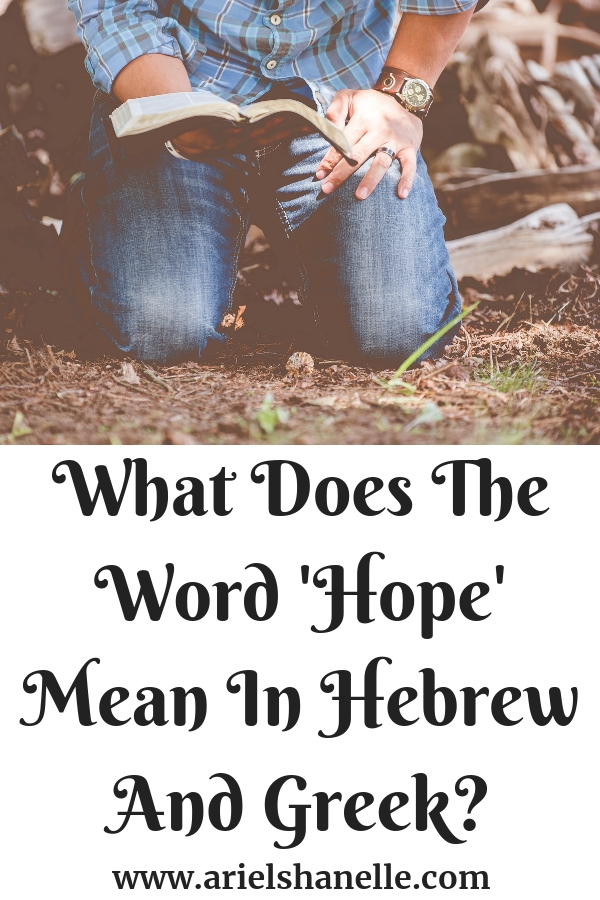 What does the word 'hope' mean in Hebrew and Greek?