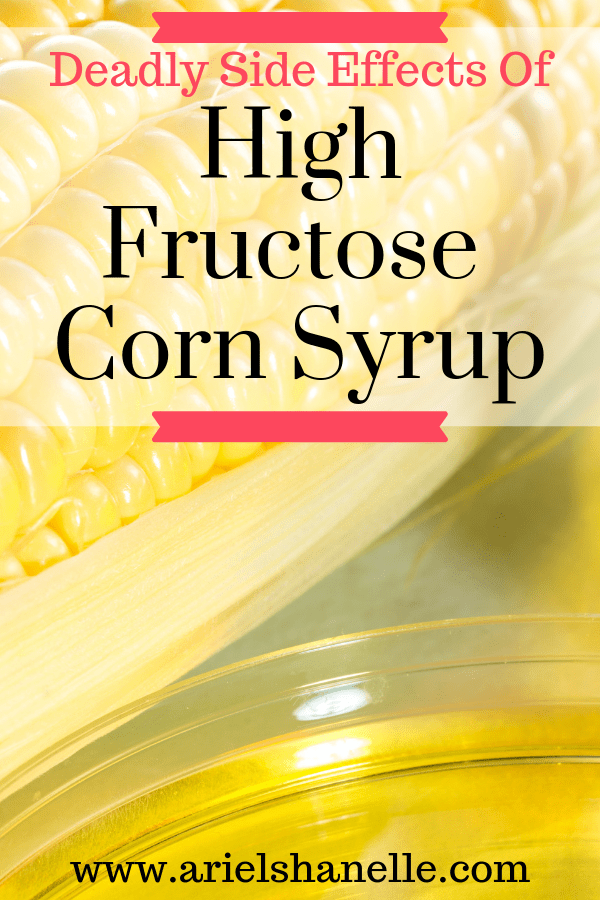 Deadly Side Effects of high fructose corn syrup