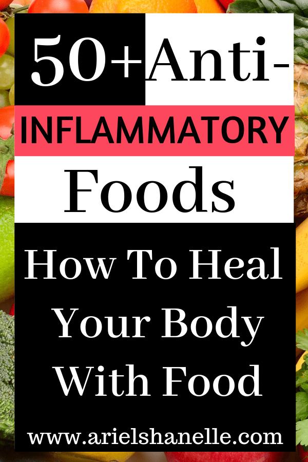 50+ Anti-inflammatory foods