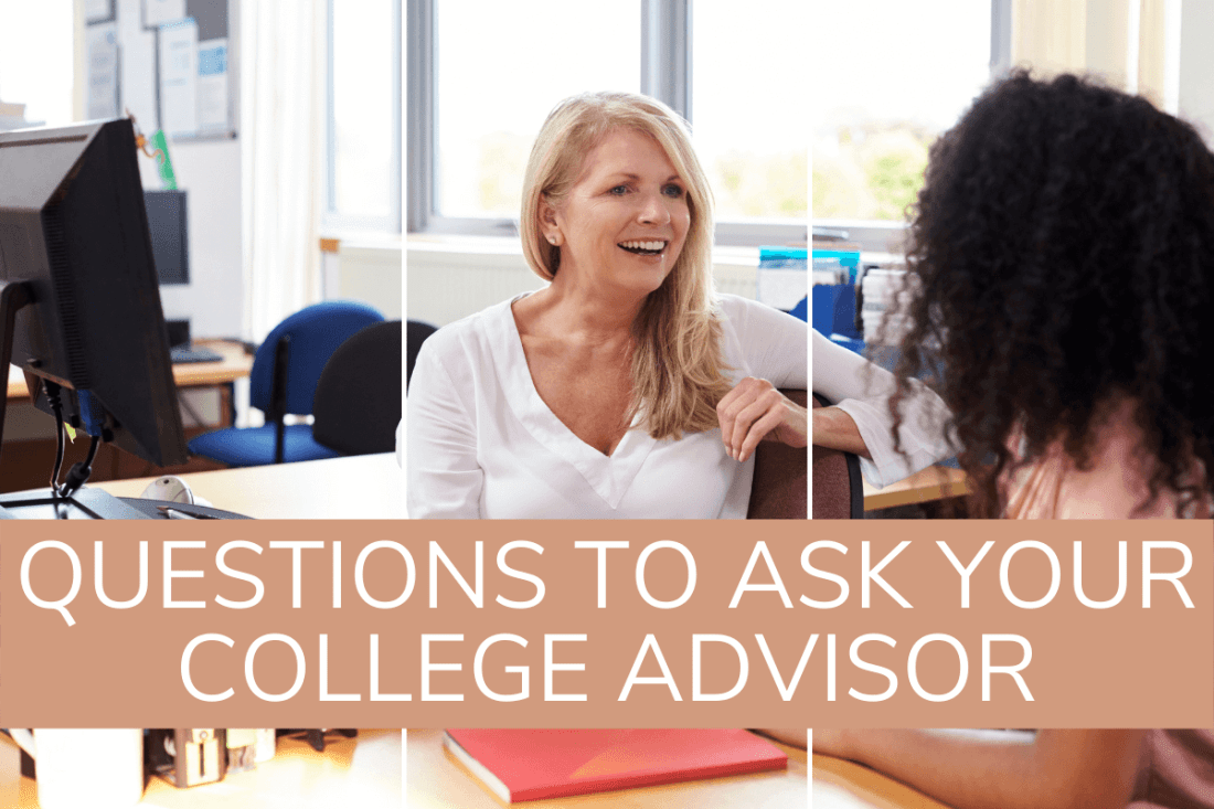 questions to ask your college advisor