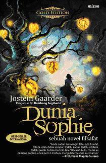 Dunia Sophie Sebuah Novel Filsafat (Gold Edition)l