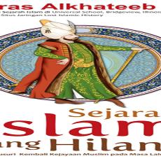 Memahami Kejayaan Islam dalam Sejarah – Resensi Sejarah Islam yang Hilang