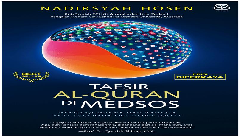 Menangkal Tafsir Al-Quran yang Serampangan – Resensi Tafsir Al Quran di Medsos Oleh Nadirsyah Hosen