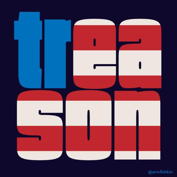 american treason graphic, protest image,