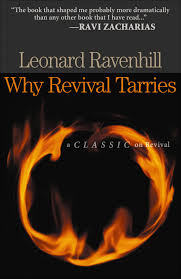 Why Revival Tarries By Leonard Ravenhill
