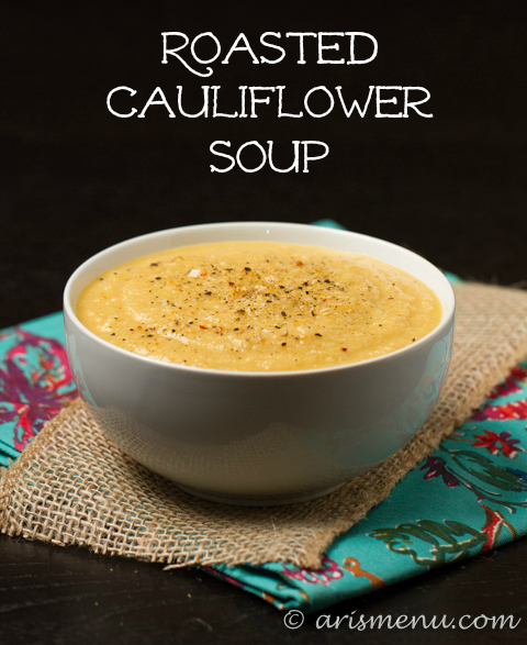 Roasted Cauliflower Soup #glutenfree #vegetarian