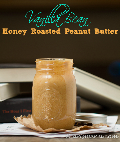 Vanilla Bean Honey Roasted Peanut Butter--only 2 ingredients, healthy and made in 5 minutes!.jpg