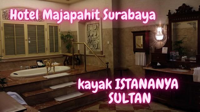 ulasan hotel majapahit surabaya