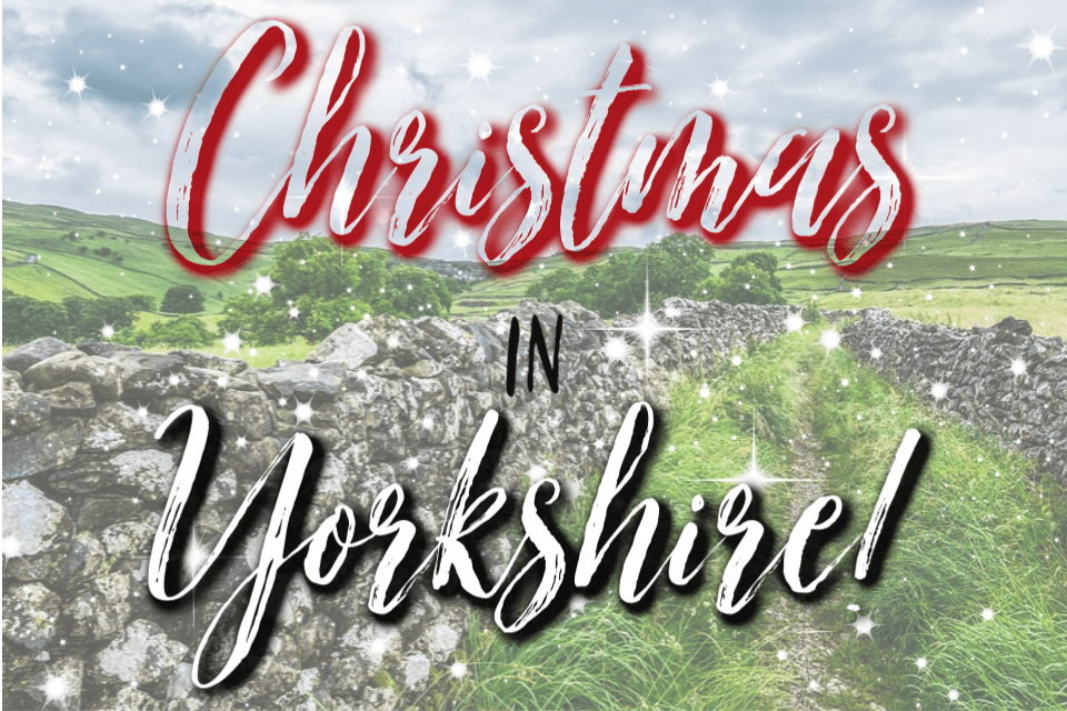 Things to do in Yorkshire around Christmas