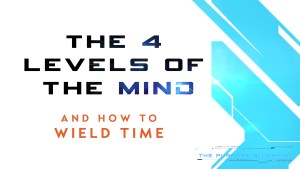 4 Levels of the Mind Self-Empowering Program