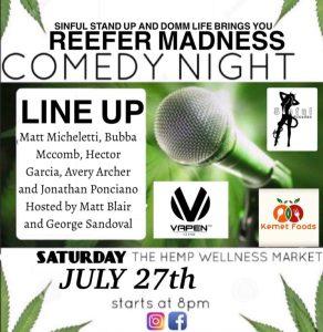 Reefer Madness Comedy Night Mmj Card Holders Only @ The Hemp Wellness Market