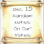 Dec. 15 Random Notes On Our Yotes