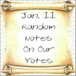 Jan. 11 Random Notes On Our Yotes