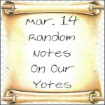 Mar. 14 Random Notes On Our Yotes