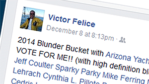 Victor campaigned for the honor of Biggest Blunder.