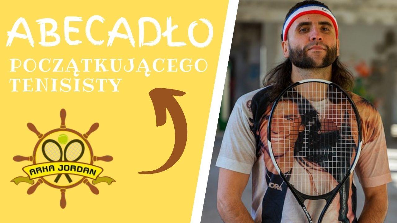 Abecadło początkującego tenisisty