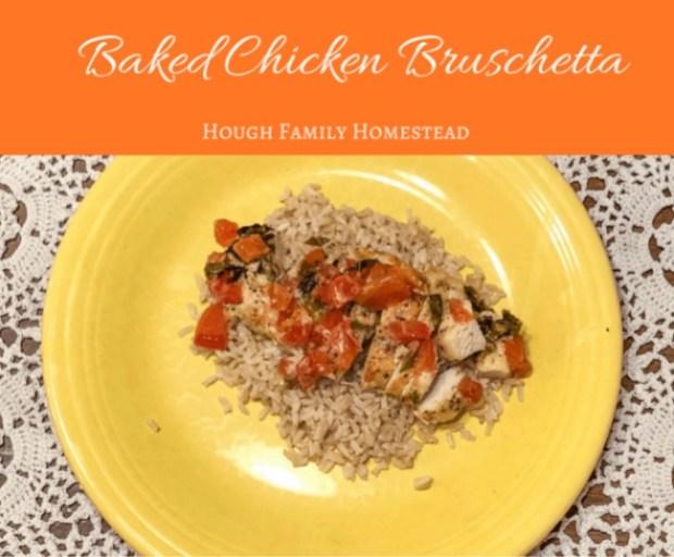 Baked Chicken Bruschetta via houghfamilyhomestead