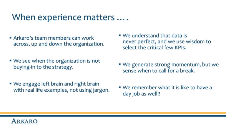When experience matters - Arkaro Change Management Consultants