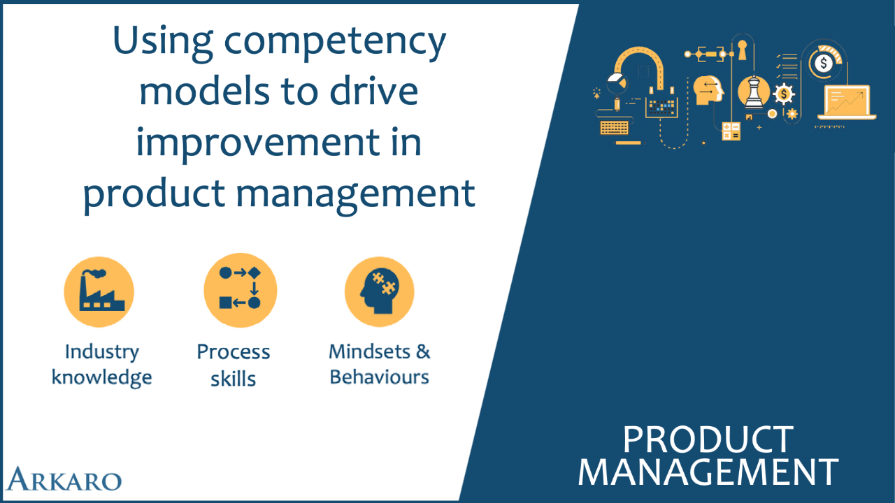 Using competency models to drive improvement in product management