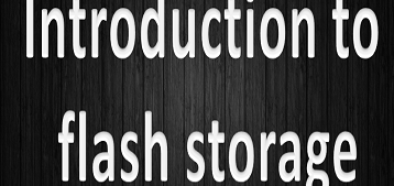 Introduction to Flash Storage