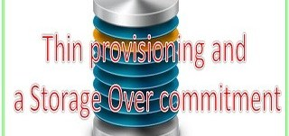 thin provisioning and over commitment