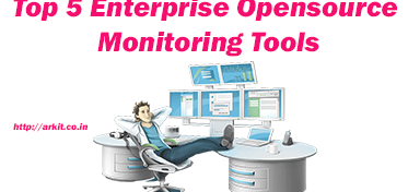 Top 5 Enterprise opensource monitoring tools