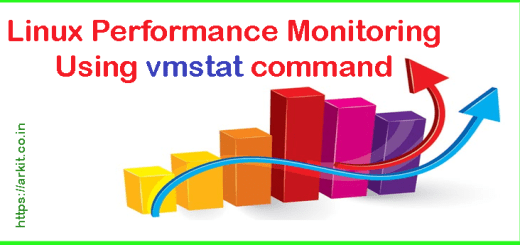 Linux Machine performance Monitoring with VMSTAT command