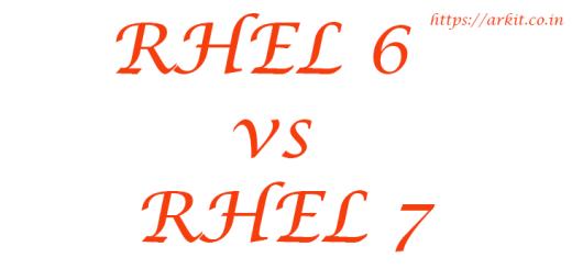 RHEL 6 vs RHEL 7 vs RHEL 6