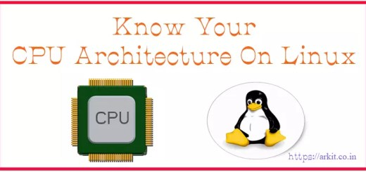 6 Ways To Identify CPU Architecture On Linux OS