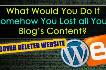 How to recover deleted content of your website or blog