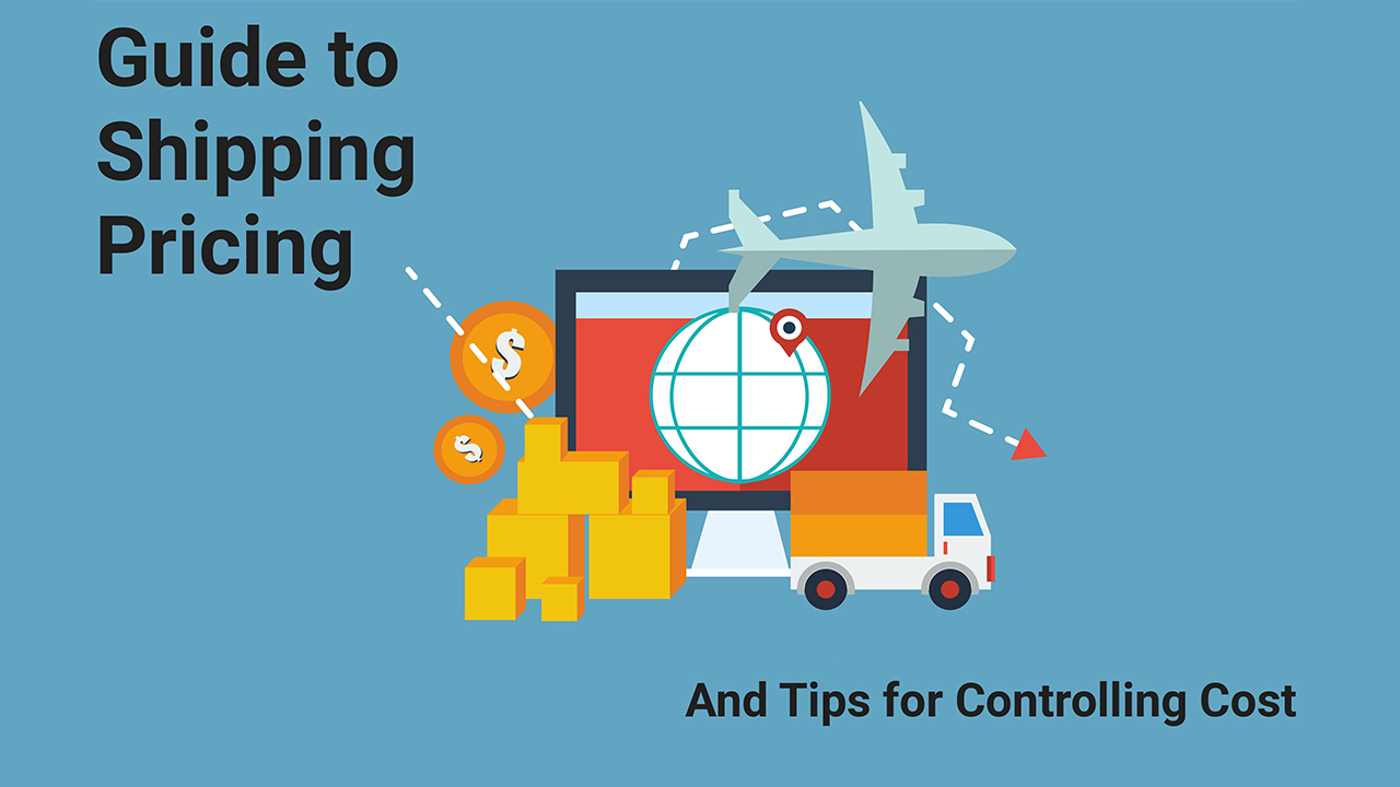 Guide to Shipping Pricing