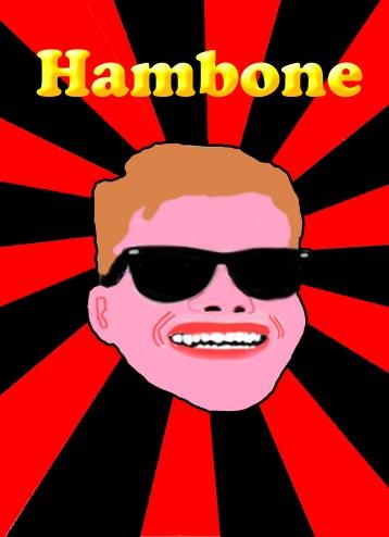 Hambone poster V1