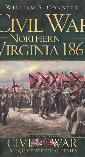 Civil War Northern Virginia 1861