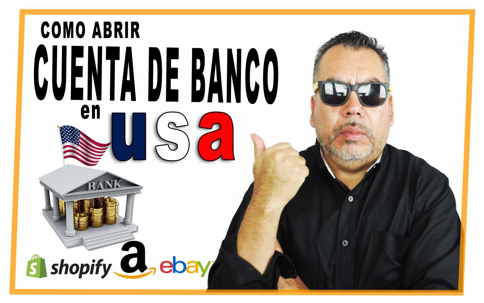 Como Abrir Cuenta Bancaria En USA