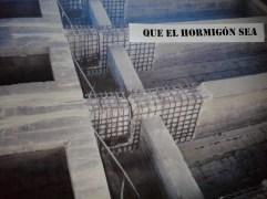 https://armapalabras.wordpress.com/2013/04/01/que-el-hormigon-sea/