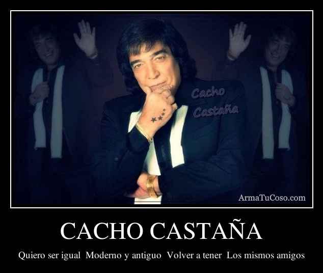 Image Result For Cacho Castana