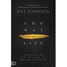 The Way of Life by Bill Johnson